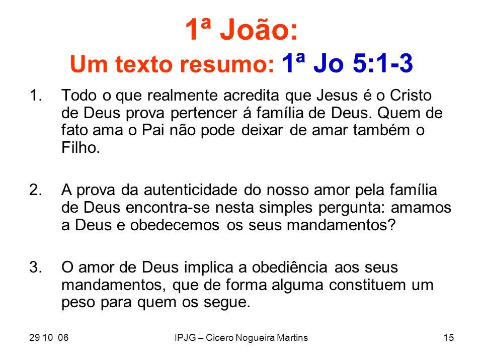 1ª João: Um texto resumo: 1ª Jo 5:1-3