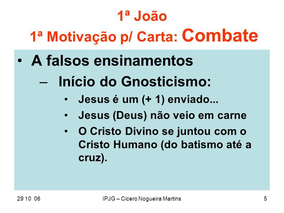 1ª João 1ª Motivação p/ Carta: Combate