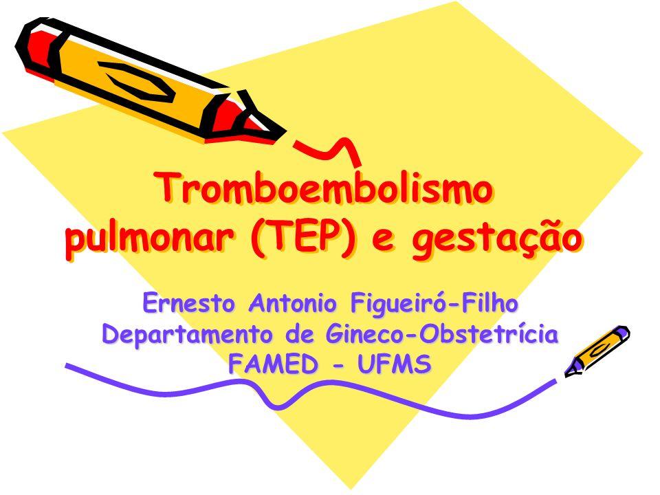 Tromboembolismo pulmonar (TEP) e gestação