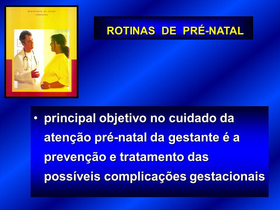 ROTINAS DE PRÉ-NATAL