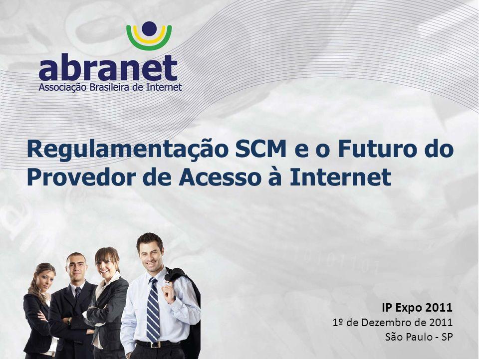 Regulamentação SCM e o Futuro do Provedor de Acesso à Internet
