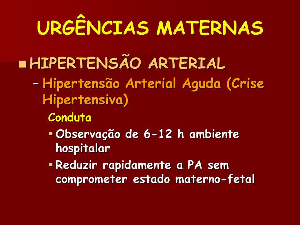 URGÊNCIAS MATERNAS HIPERTENSÃO ARTERIAL