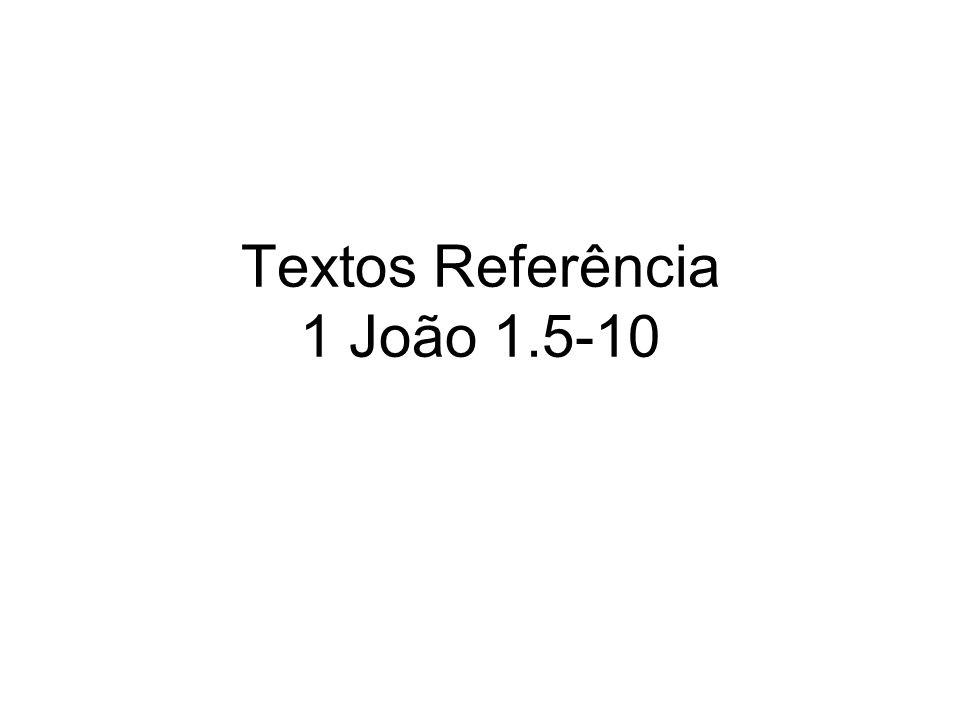 Textos Referência 1 João 1.5-10