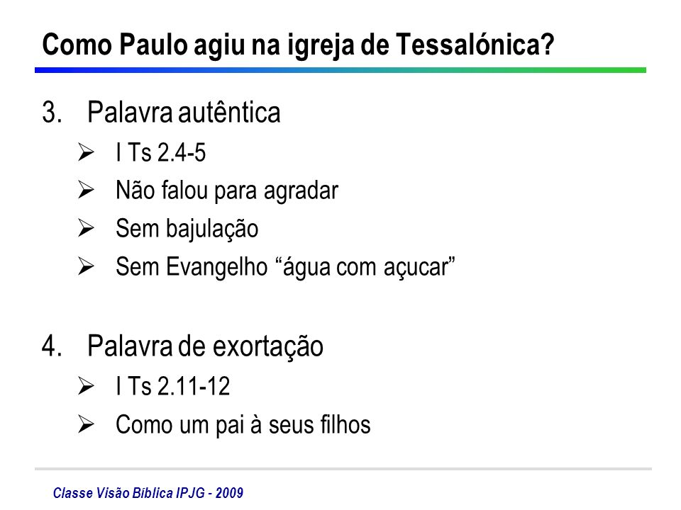 Como Paulo agiu na igreja de Tessalónica