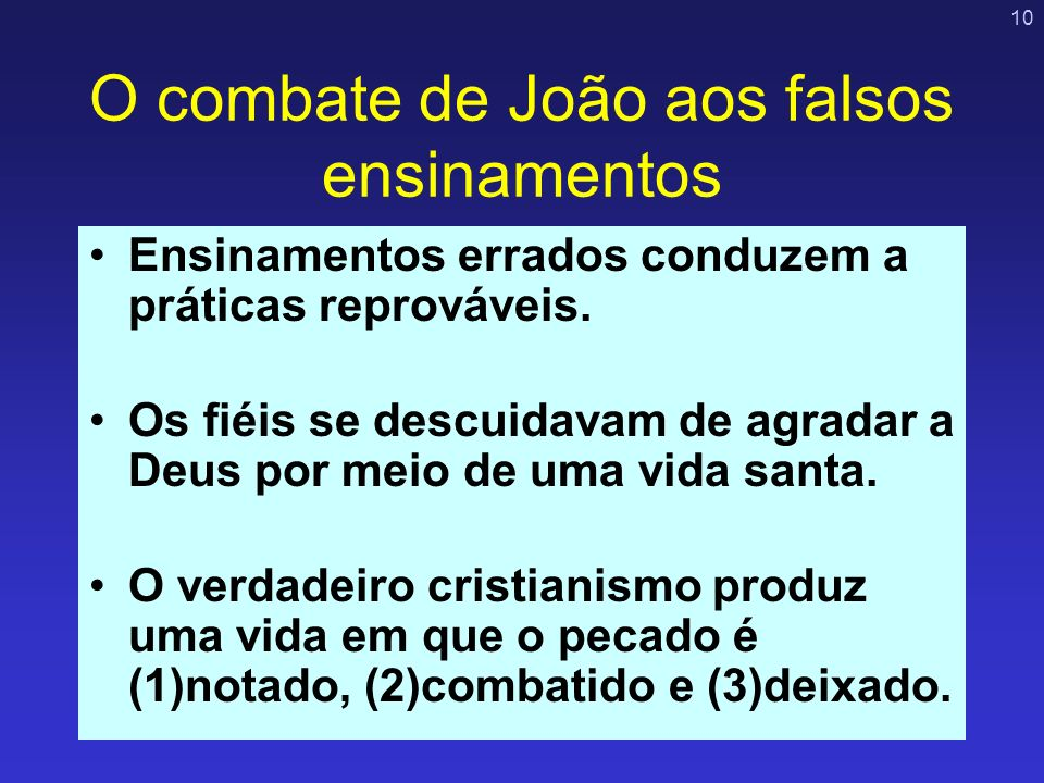 O combate de João aos falsos ensinamentos