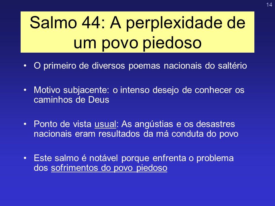 Salmo 44: A perplexidade de um povo piedoso