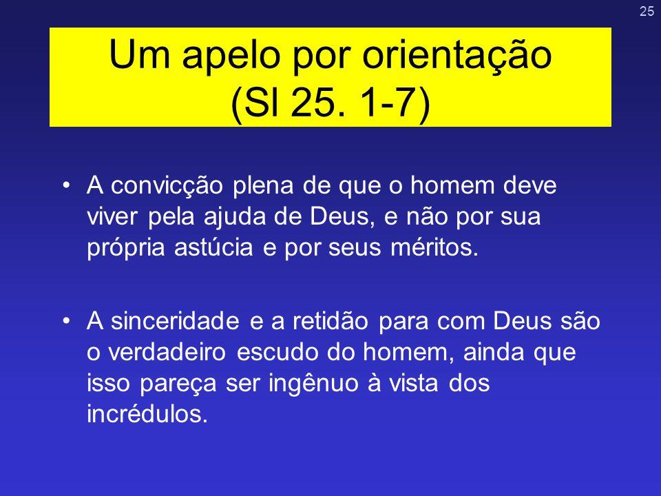 Um apelo por orientação (Sl 25. 1-7)