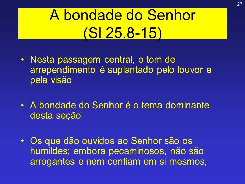 A bondade do Senhor (Sl 25.8-15)