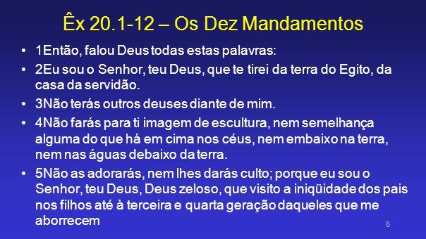Êx 20.1-12 – Os Dez Mandamentos