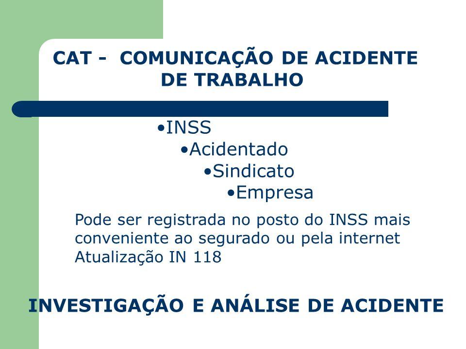 CAT - COMUNICAÇÃO DE ACIDENTE