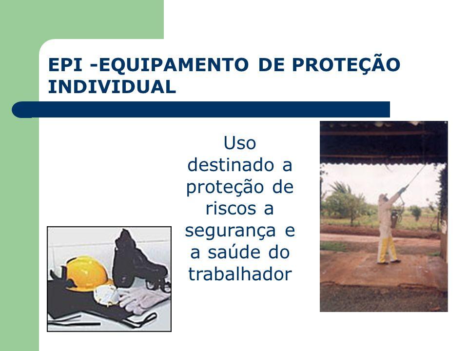 EPI -EQUIPAMENTO DE PROTEÇÃO INDIVIDUAL