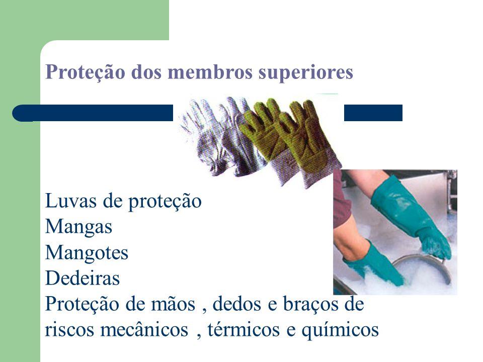 Proteção dos membros superiores
