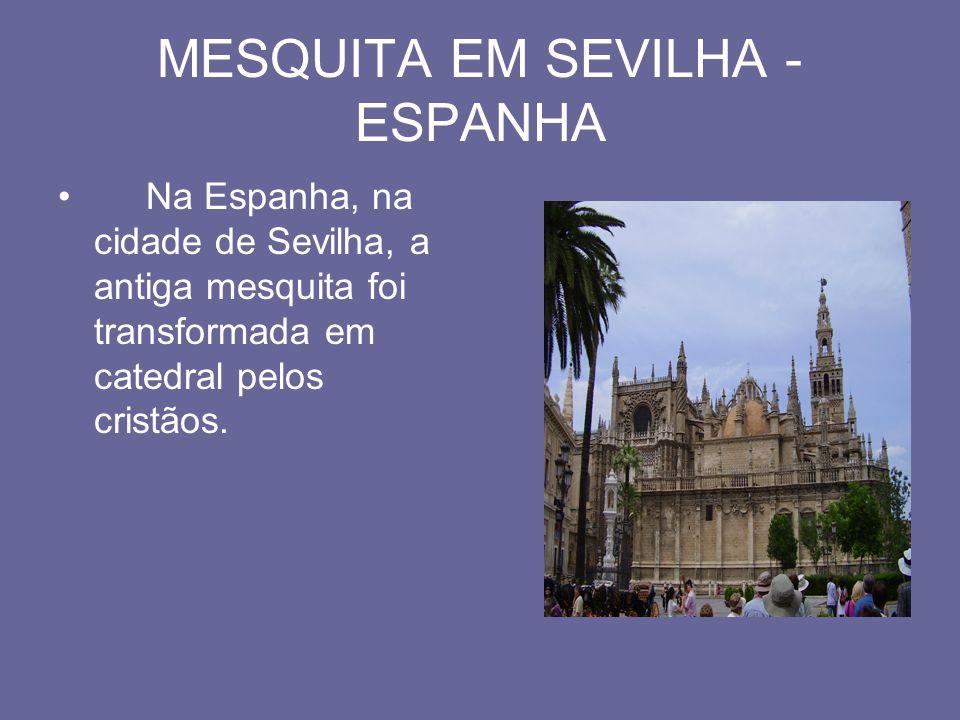 MESQUITA EM SEVILHA - ESPANHA