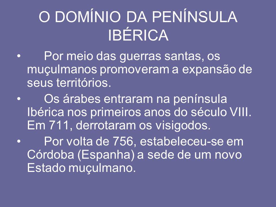O DOMÍNIO DA PENÍNSULA IBÉRICA