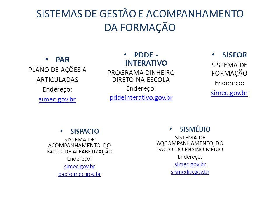 SISTEMAS DE GESTÃO E ACOMPANHAMENTO DA FORMAÇÃO