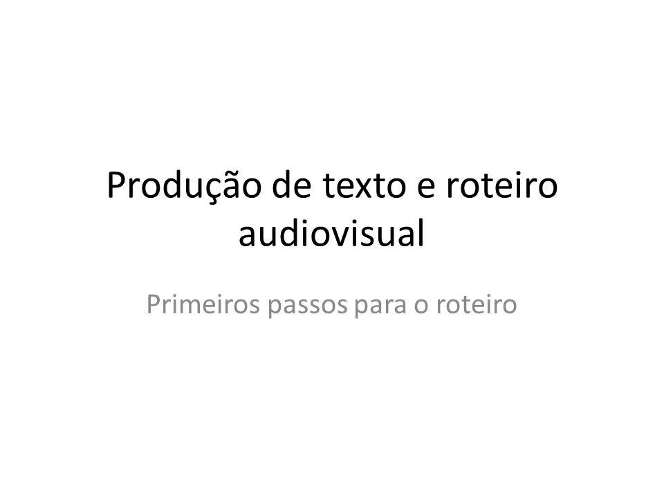 Produção de texto e roteiro audiovisual