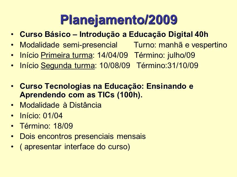 Planejamento/2009 Curso Básico – Introdução a Educação Digital 40h