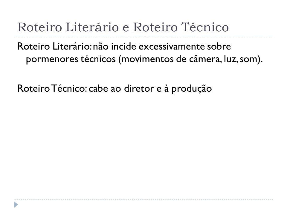 Roteiro Literário e Roteiro Técnico