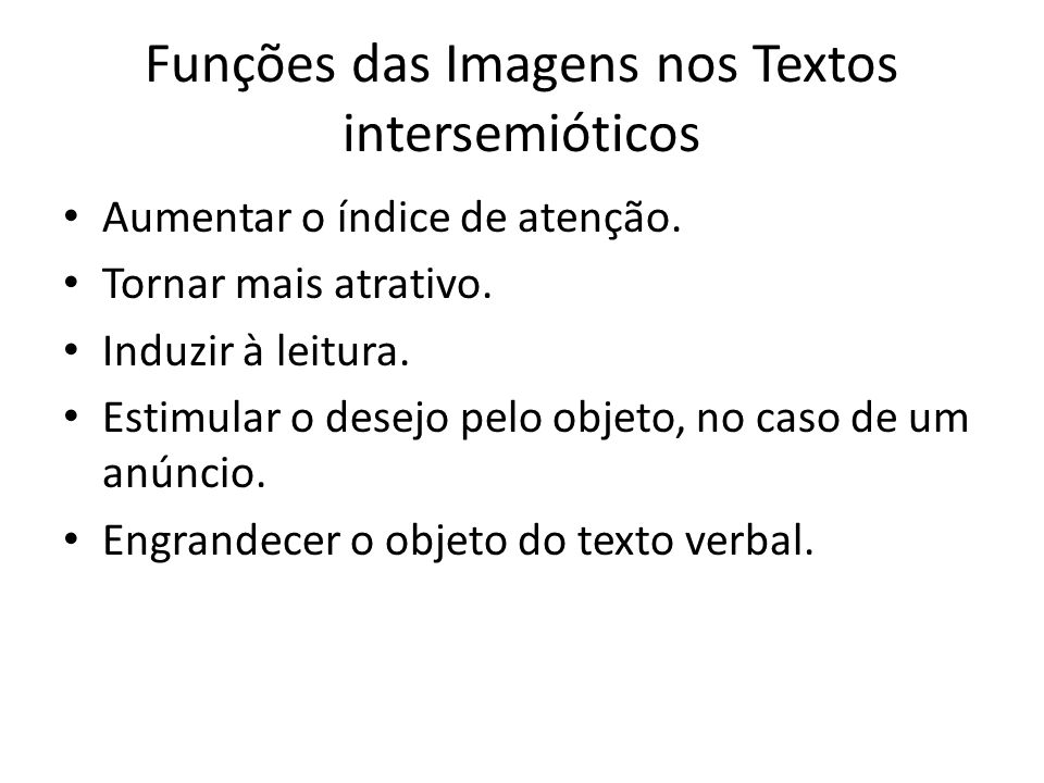 Funções das Imagens nos Textos intersemióticos