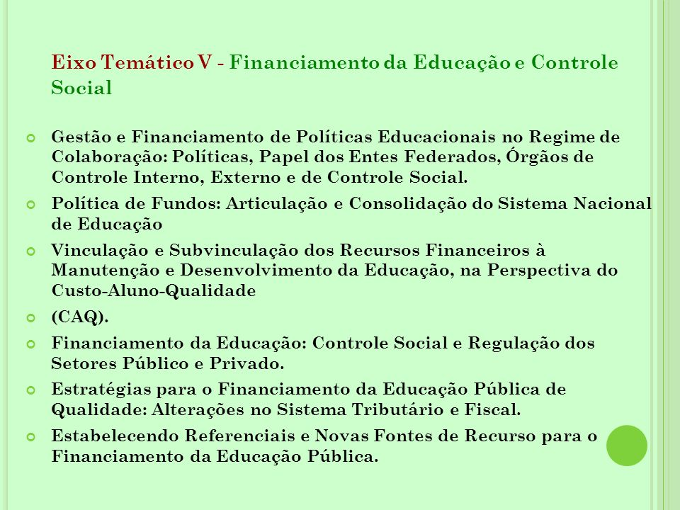 Eixo Temático V - Financiamento da Educação e Controle Social