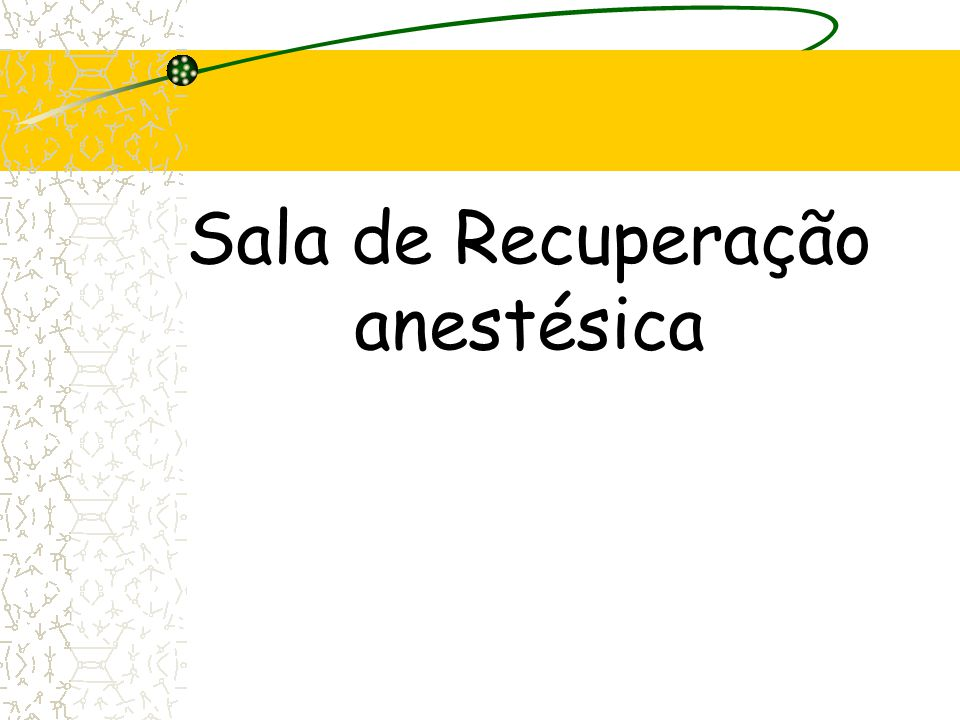 Sala de Recuperação anestésica