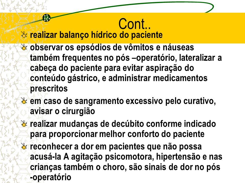 Cont.. realizar balanço hídrico do paciente