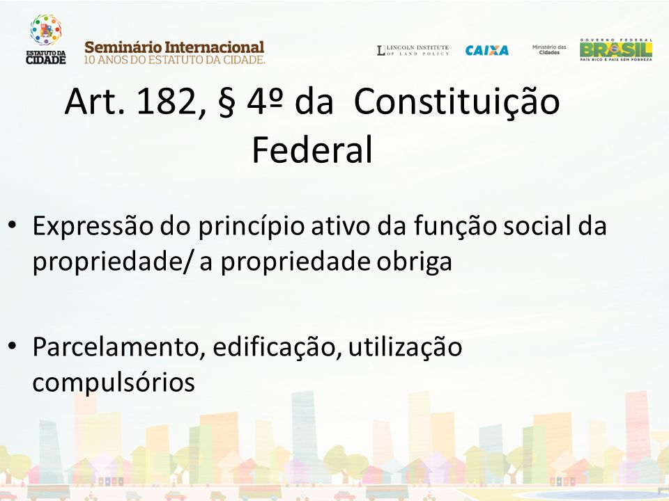 Art. 182, § 4º da Constituição Federal