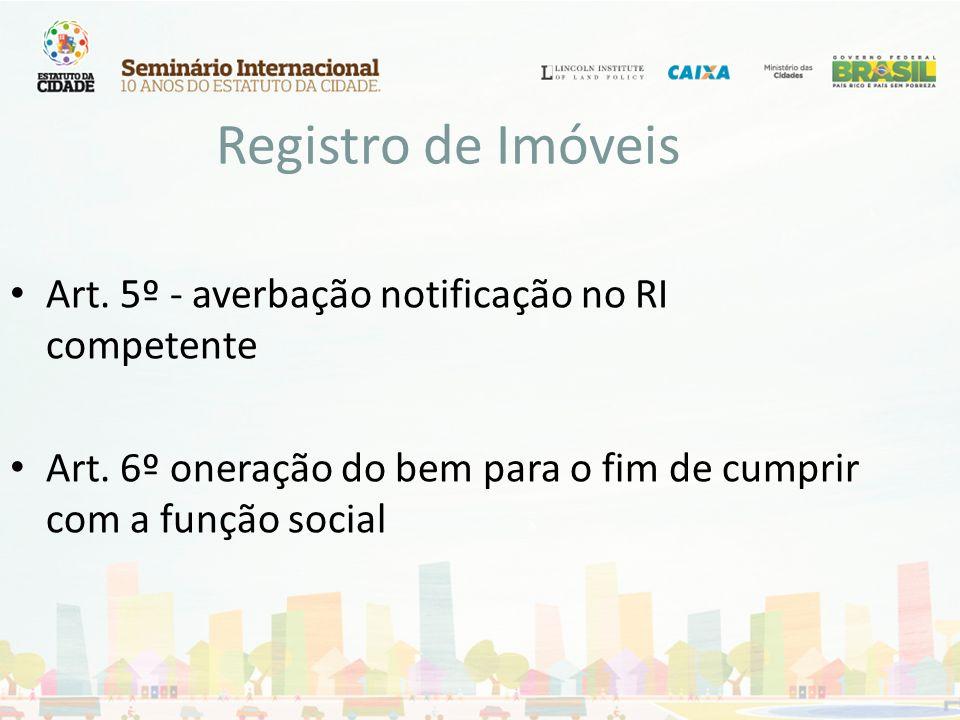 Registro de Imóveis Art. 5º - averbação notificação no RI competente