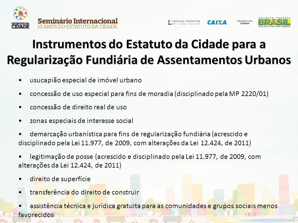 Instrumentos do Estatuto da Cidade para a Regularização Fundiária de Assentamentos Urbanos