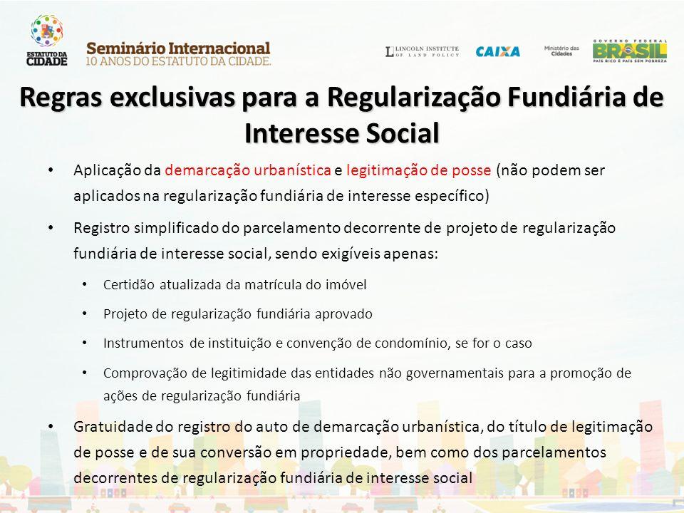 Regras exclusivas para a Regularização Fundiária de Interesse Social