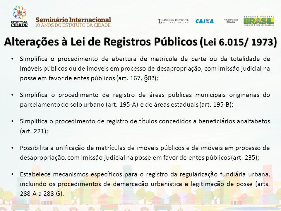 Alterações à Lei de Registros Públicos (Lei 6.015/ 1973)