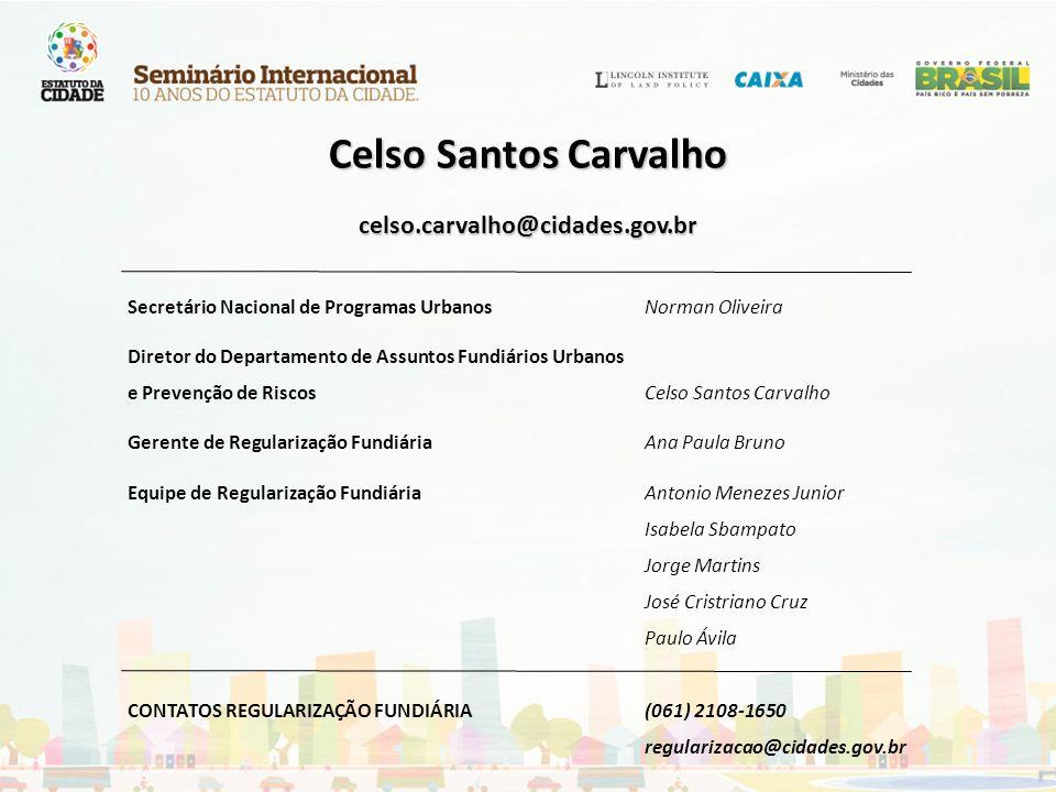 Celso Santos Carvalho celso.carvalho@cidades.gov.br