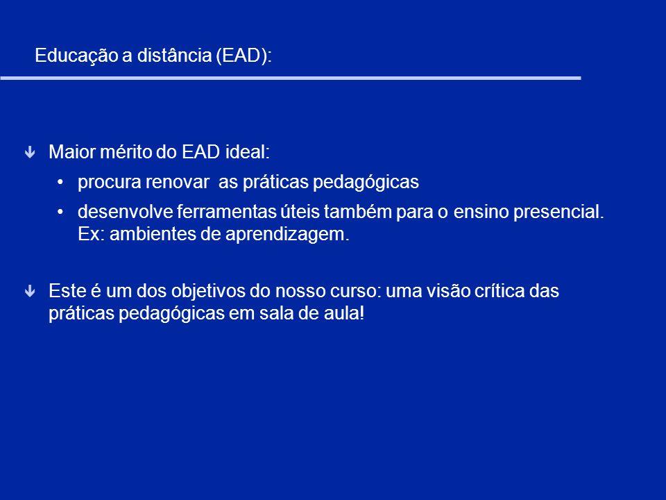 Educação a distância (EAD):