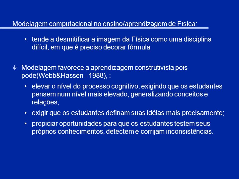Modelagem computacional no ensino/aprendizagem de Fïsica: