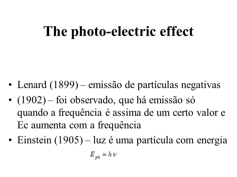 The photo-electric effect