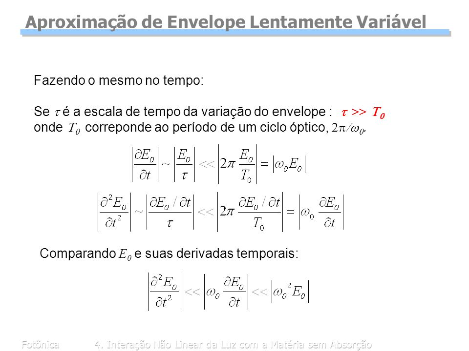 Aproximação de Envelope Lentamente Variável
