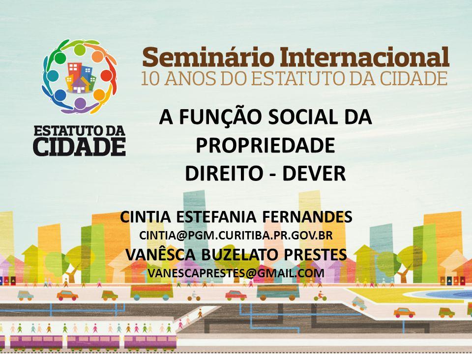A FUNÇÃO SOCIAL DA PROPRIEDADE DIREITO - DEVER