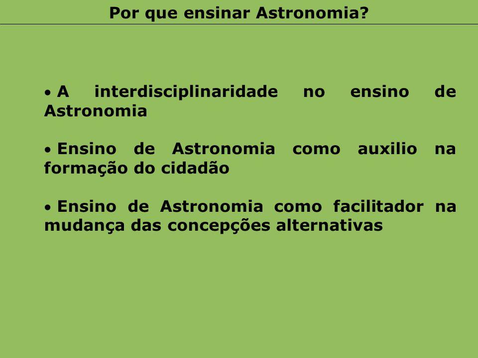 Por que ensinar Astronomia