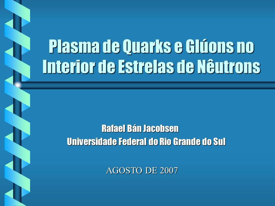 Plasma de Quarks e Glúons no Interior de Estrelas de Nêutrons