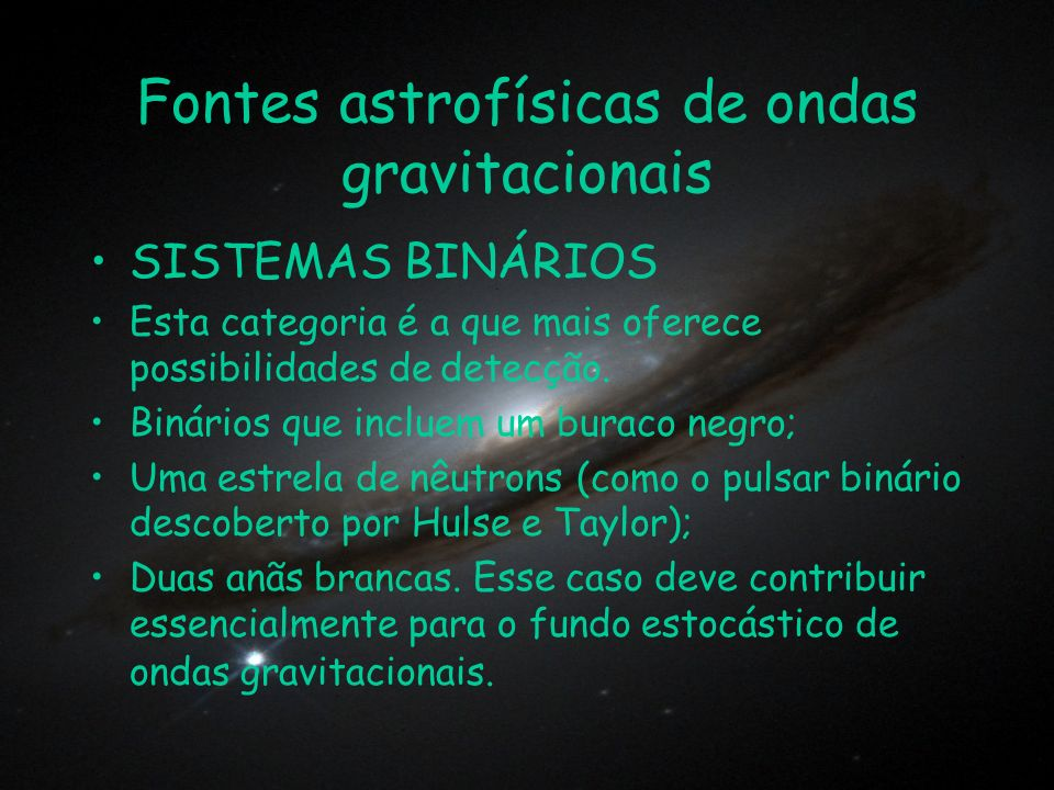 Fontes astrofísicas de ondas gravitacionais