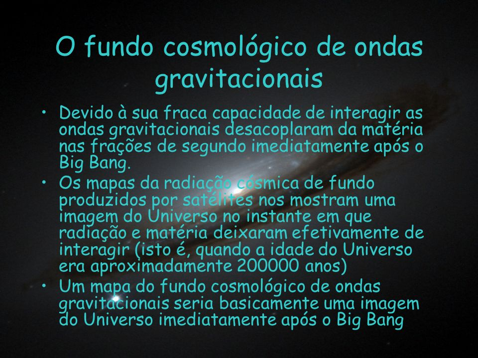 O fundo cosmológico de ondas gravitacionais