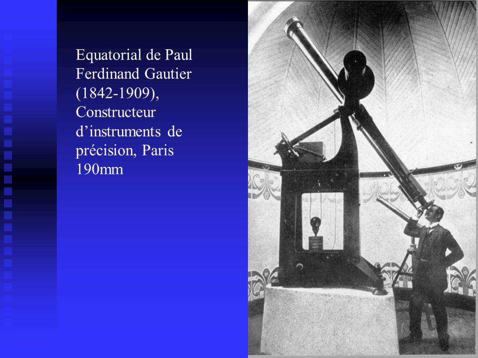 Equatorial de Paul Ferdinand Gautier (1842-1909),
