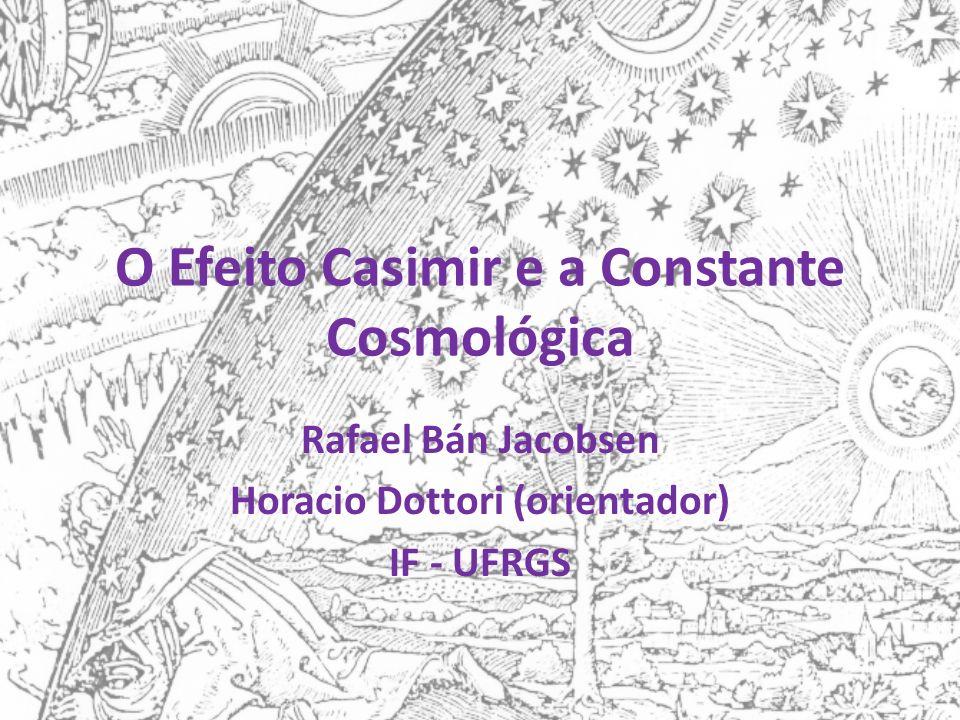 O Efeito Casimir e a Constante Cosmológica