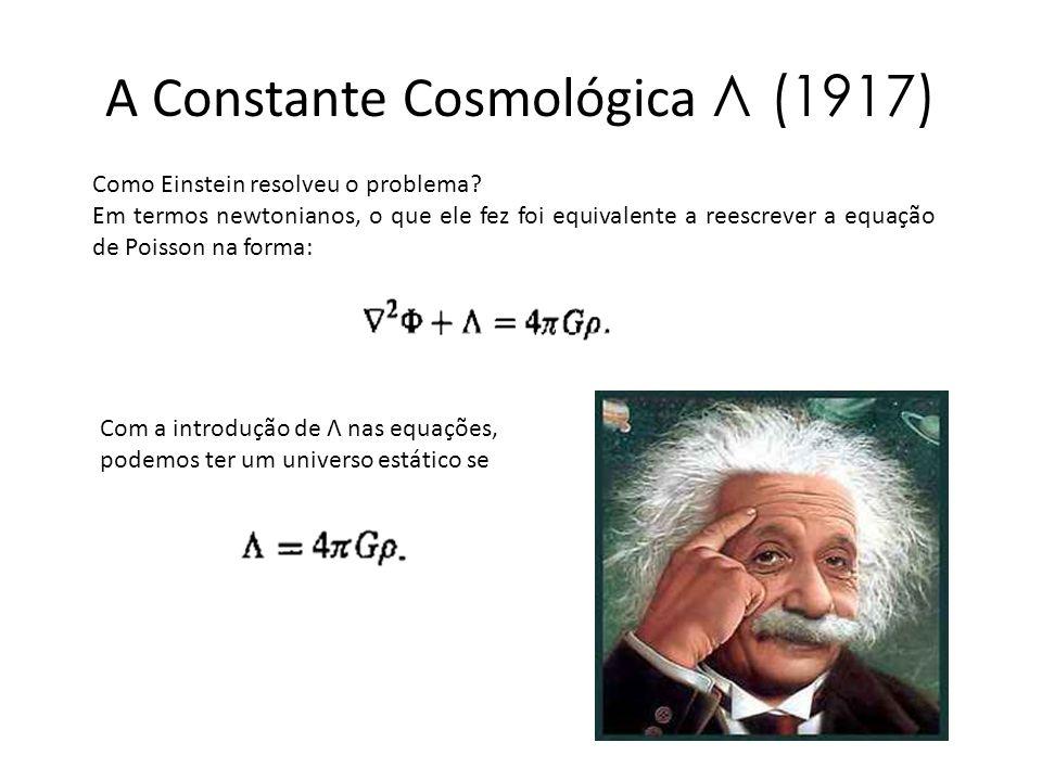 A Constante Cosmológica Λ (1917)