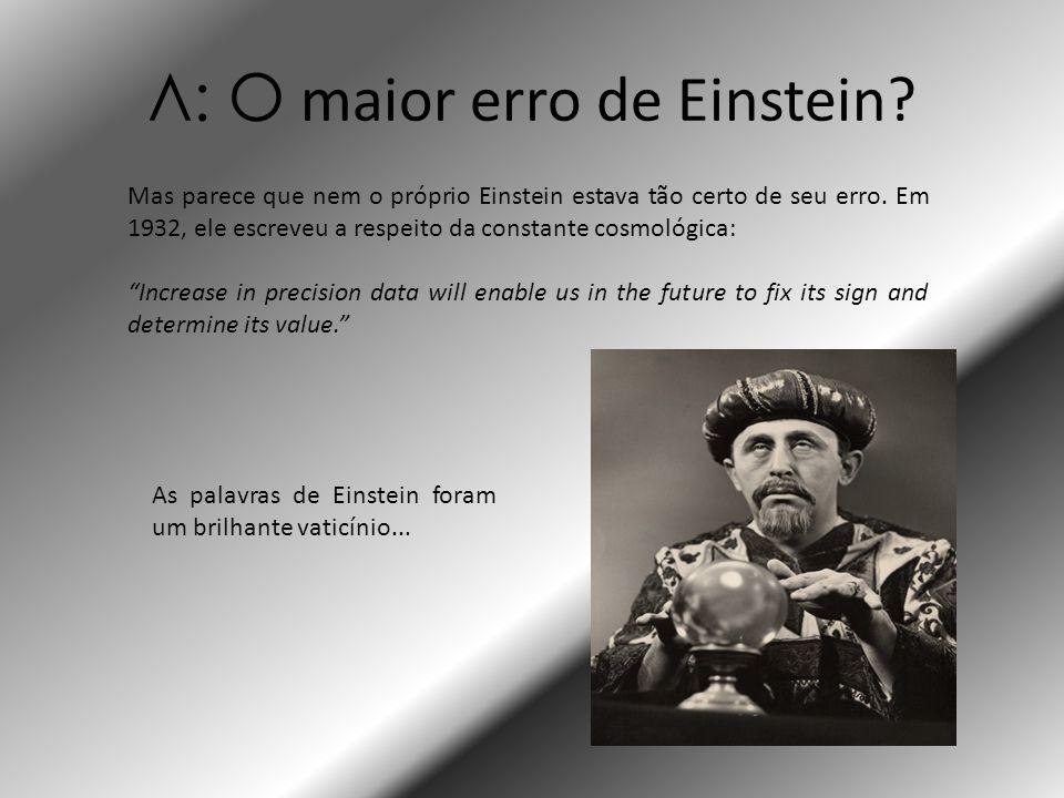 Λ: O maior erro de Einstein