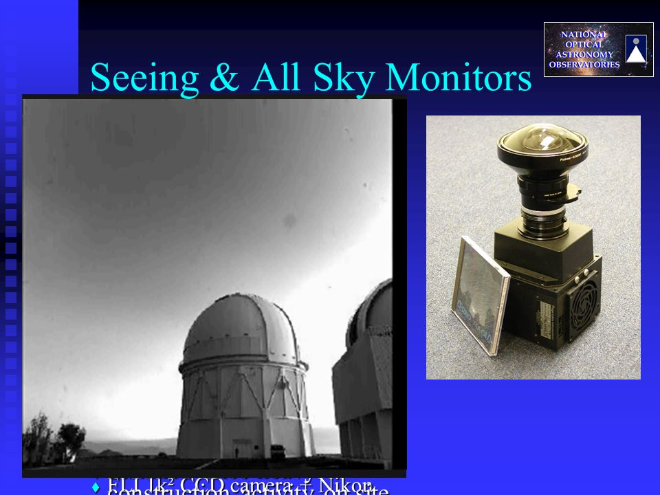 Seeing & All Sky Monitors