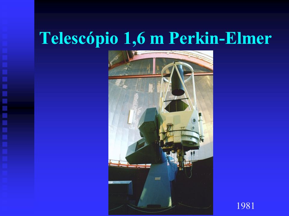Telescópio 1,6 m Perkin-Elmer