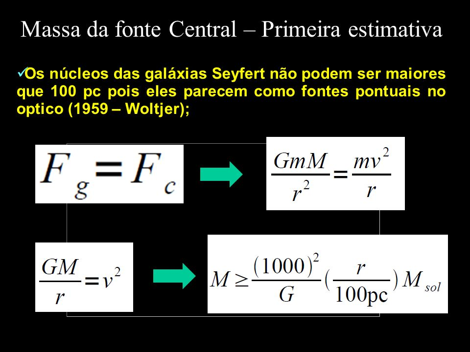 Massa da fonte Central – Primeira estimativa
