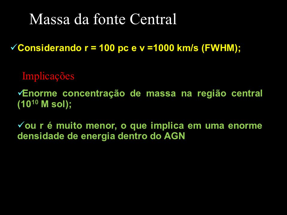 Massa da fonte Central Implicações
