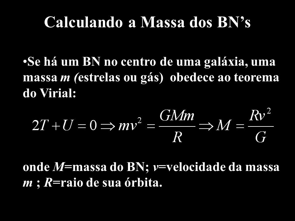 Calculando a Massa dos BN's